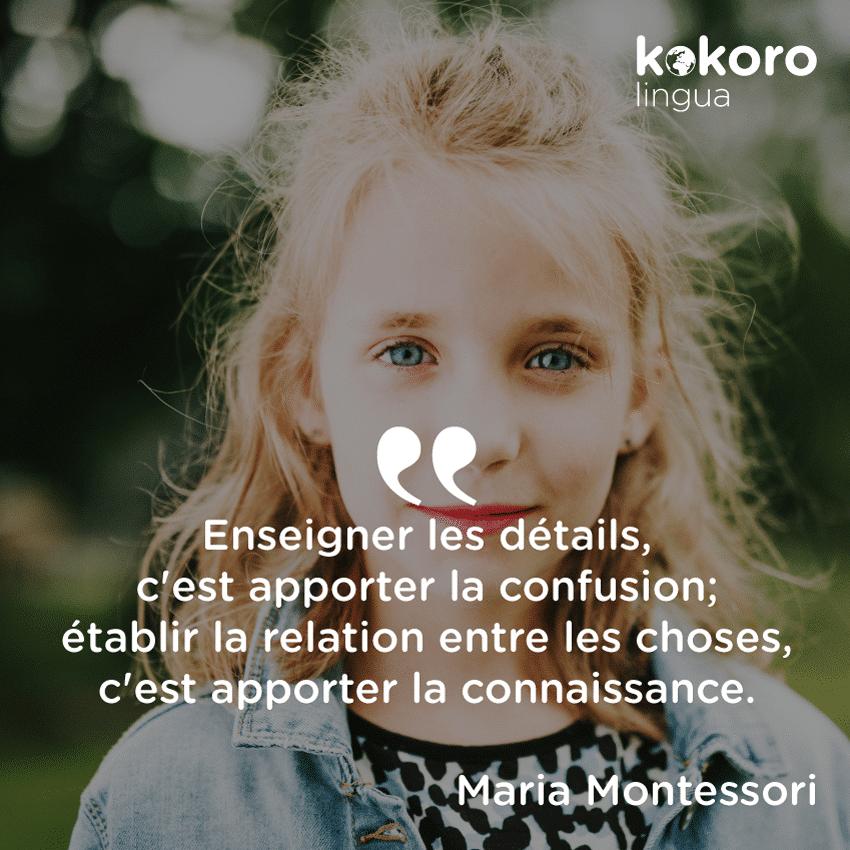 Kokoro Lingua Citation De Maria Montessori Découvrez Dès